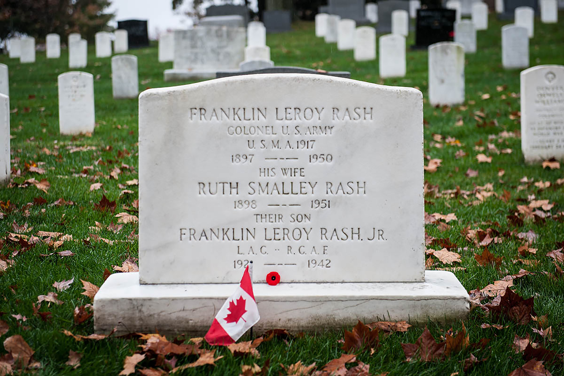 Franklin Leroy Rash, a colonel in the United States Army, his wife, Ruth Smalley Rash, and their son, Royal Canadian Air Force Leading Aircraftman Franklin Leroy Rash, Jr., who died in 1942, are buried in Arlington National Cemetery in Arlington, Virginia, U.S. Leading Aircraftman Rash came to Canada to join the war effort before the U.S. entered the war, and was a student pilot at RCAF Station Rockcliffe, Ontario, just outside of Ottawa. Leading Aircraftmen Rash, Sergeant S.V. Patterson and Warrant Officer J.R. Shanks died on September 13, 1942, near Richmond, Ontario, when their Oxford BG297 collided with a Harvard piloted by Leading Aircraftman W.K. Dean, Jr.; there were no survivors. Leading Aircraftmen Rash's war ended before he had a chance to scrap with the enemy. PHOTO: Keegan Bursaw