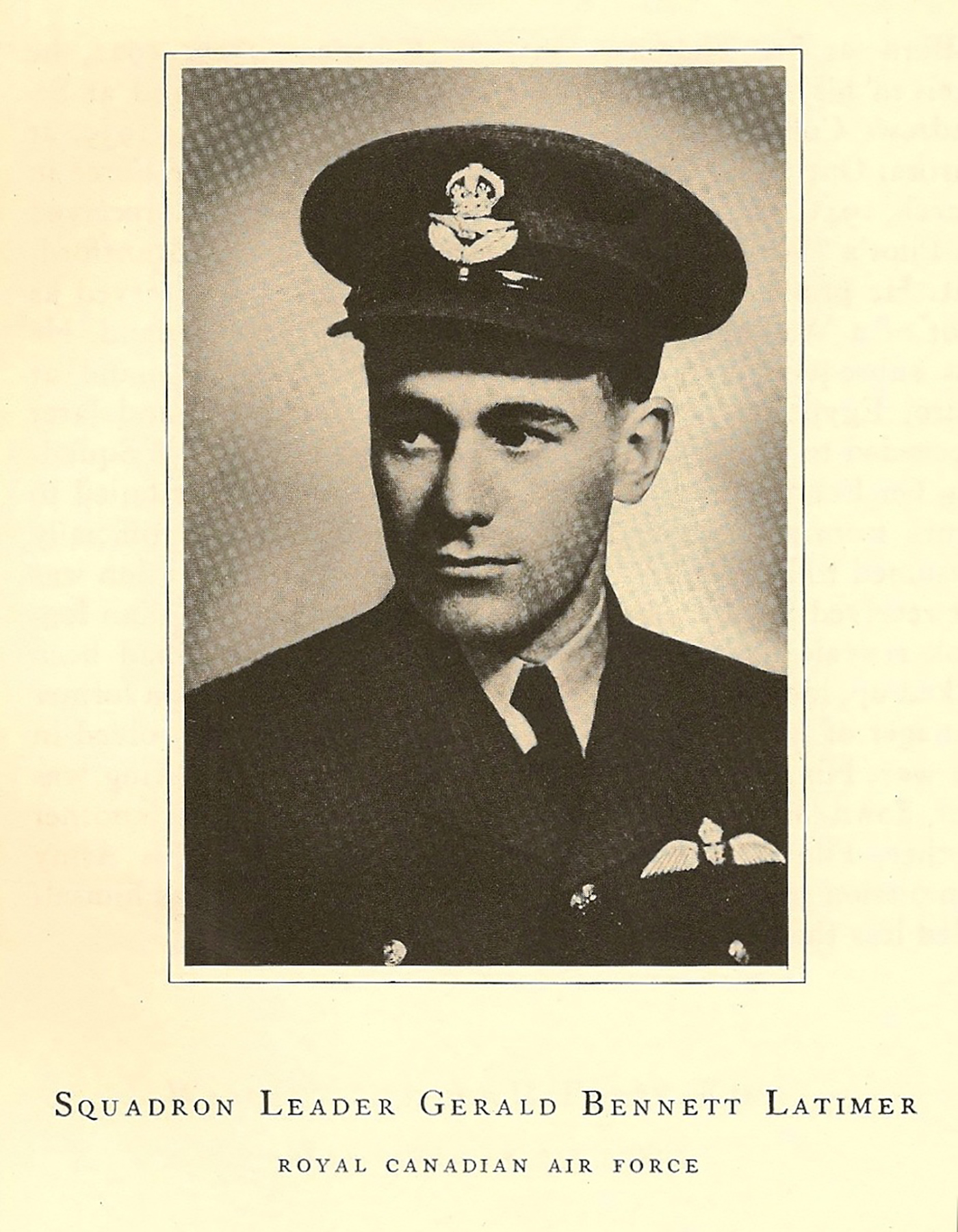 "The label of this undated photograph of Squadron Leader Gerald Bennett Latimer reads: ""Squadron Leader Gerald Bennett Latimer, Royal Canadian Air Force"". PHOTO: https://www.findagrave.com/cgi-bin/fg.cgi?page=gr&GSln=Latimer&GSfn=Gerald+&GSiman=1&GScid=2197244&GRid=18431045&"